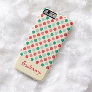 Girly Bubblegum Polka Dots with Script Name Barely There iPhone 6 Case