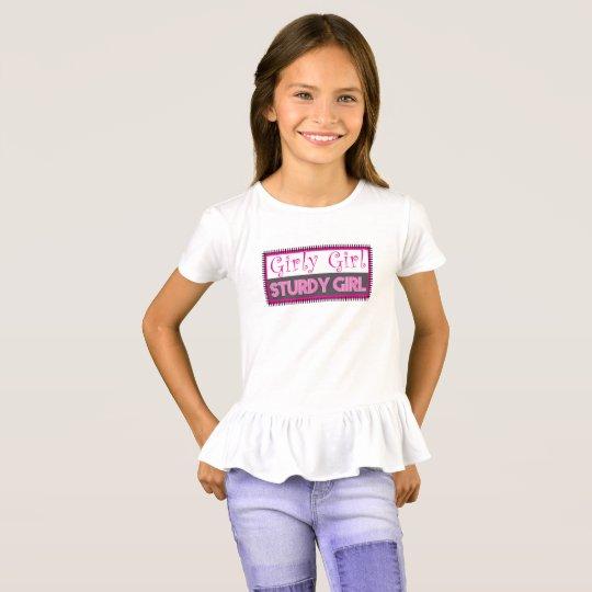 Girly Girl - Sturdy Girl T-Shirt