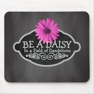 Girly Inspirational Quote Daisy Flower Chalkboard Mouse Pad