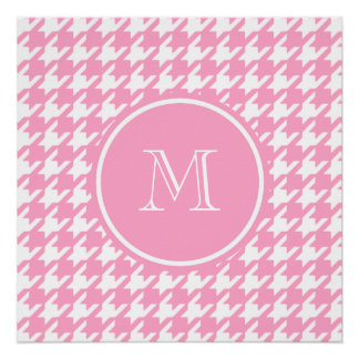 Girly Pink and White Houndstooth Your Monogram Perfect Poster