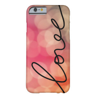 Girly Pink Bokeh Love Typography Black Script Barely There iPhone 6 Case
