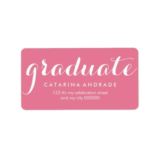 Girly Pink Graduation Modern Calligraphy Graduate Label