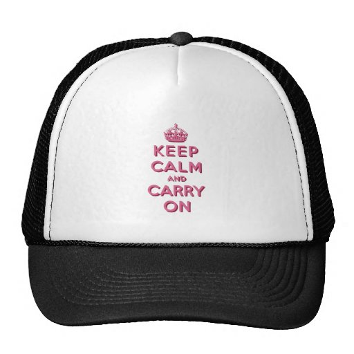 Girly Pink Keep Calm and Carry On Trucker Hat