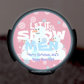Girly Pink Let It Snow Men Snowmen Tacky Christmas LED Window Decal