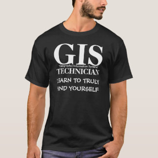GIS TECHNICIAN T-Shirt