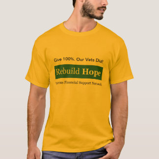 Give 100%. Our Vets Did! T-Shirt