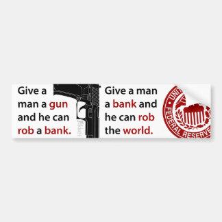 Give a Man a Gun… Bumper Sticker