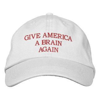 GIVE AMERICA A BRAIN AGAIN EMBROIDERED BASEBALL CAPS