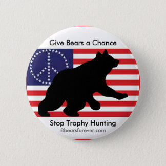 Give bears a chance! 2 inch round button