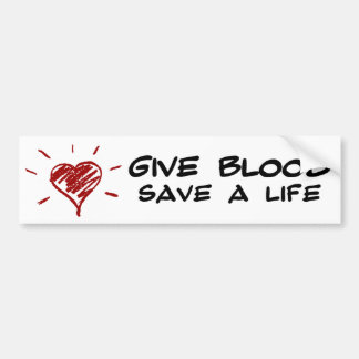 Give Blood Save A Life Bumper Sticker
