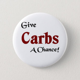 Give carbs a chance 2 inch round button