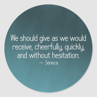 Give cheerfully and without reservation (2) round sticker