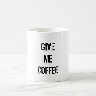 Give coffee coffee mug