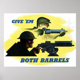Give 'Em Both Barrels Poster