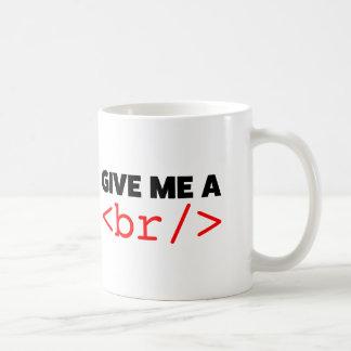 Give me a break coffee mug