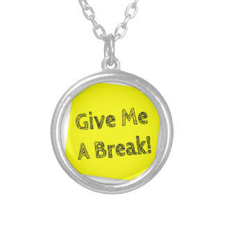 Give me a break silver plated necklace
