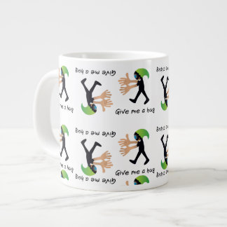 Give me a hug super cool crazy & funny mug