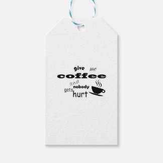 Give me coffee and nobody gets hurt pack of gift tags