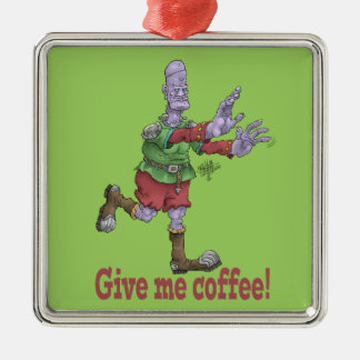 Give me coffee! Silver-Colored square ornament