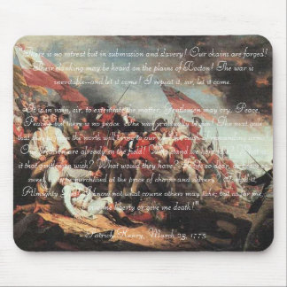 Give Me Liberty, or Give Me Death! Mouse Pad