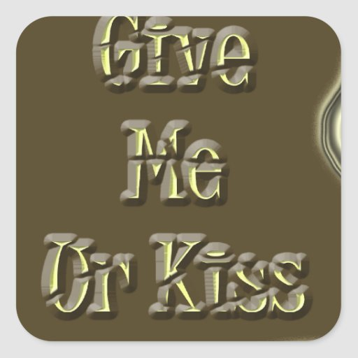 Give Me Ur Kiss Nice Design Stickers