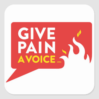 Give Pain A Voice Square Sticker