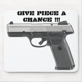 Give Piece A Chance Mousepad