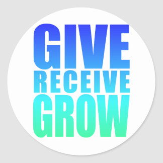 GIVE RECEIVE GROW CLASSIC ROUND STICKER
