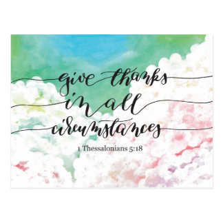 Give Thanks All Circumstances 3 Postcard