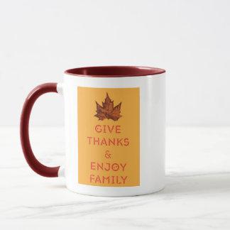 Give Thanks and Enjoy Family Coffee Mug