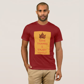 Give Thanks and Enjoy Family T-shirt