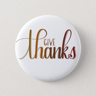 Give Thanks, Handlettered Button, Autumn Colors 2 Inch Round Button
