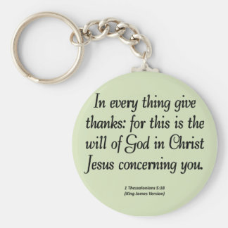 Give thanks in everything 1 Thessalonians 5:18 Keychain