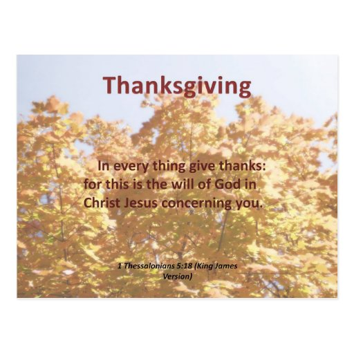 Give thanks in everything 1 Thessalonians 5:18 Post Card