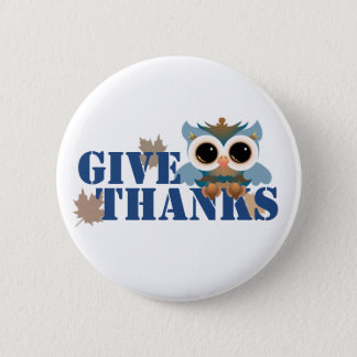 Give Thanks Owl 2 Inch Round Button