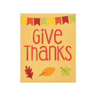 Give Thanks Thanksgiving Canvas Print