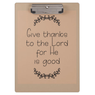 Give Thanks to the Lord Brown Clipboard