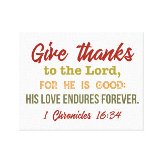 """Give thanks to the Lord"" canvas art"