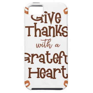 Give thanks with a grateful heart iPhone 5 case