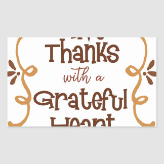 Give thanks with a grateful heart sticker