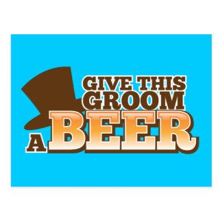 GIVE THIS GROOM A BEER wedding marriage beer Postcard