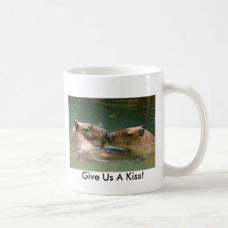 Give Us A Kiss! Coffee Mug