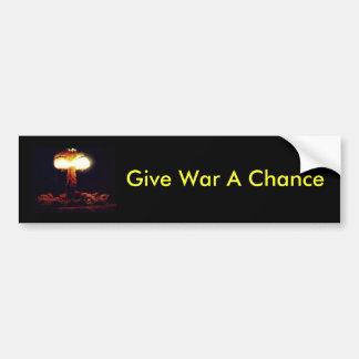 Give War A Chance Bumper Sticker