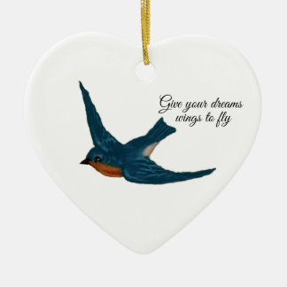 """Give your Dream Wings to Fly"" with Bluebird Ceramic Ornament"