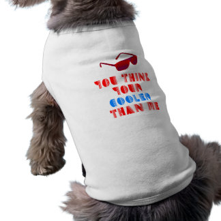 Glacière que moi t-shirt pour chien