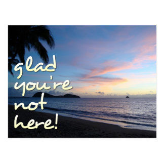 Glad You're Not Here! - Postcard