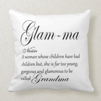 GLAM MA grandma definition Throw Pillow