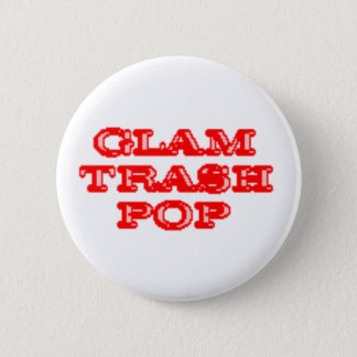 Glam Trash Pop Buttons