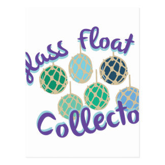 Glass Float Collector Postcard