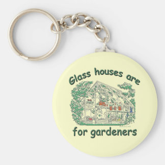Glass Houses Are For Gardeners Basic Round Button Keychain